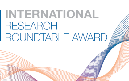Upcoming International Research Roundtables Awarded