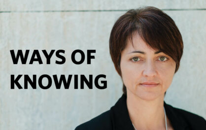 Introducing the Ways of Knowing Podcast